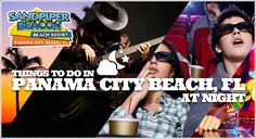 Things to do at night in Panama City Beach!