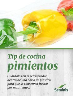 Sigue este tip de cocina para conservar por más tiempo tus #pimientos #Seminis.