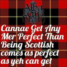 So true. The Naked Scotsman was here. Scottish Poems, Scottish People, Scottish Toast, Scottish Sayings, Wales, Celtic Pride, England And Scotland, Edinburgh, Glasgow Scotland