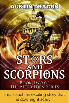 Stars and Scorpions (After Eden Series, Book #2) #starsNscorpions #AfterEdenSeries #AustinDragon