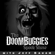 The DoomBuggies Spook Show - you heard right foolish mortals...join Chef Mayhem (aka Mousetalgia Jeff) for the first ever Doom Buggies podcast!