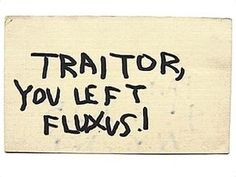 Traitor, you left Fluxus!, a postcard sent by George Maciunas to Nam June Paik, c late 1964, after the latter's involvement with Stockhausen's Originale.