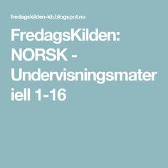 FredagsKilden: NORSK - Undervisningsmateriell 1-16