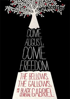 Come August, Come Freedom by Gigi Amateau (me!), a young adult novel from Candlewick Press, 2012.