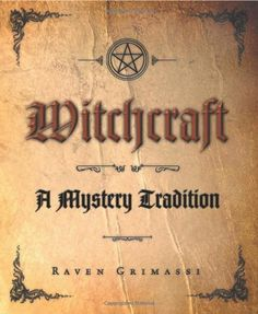 Witchcraft: A Mystery Tradition by Raven Grimassi,http://www.amazon.com/dp/0738705969/ref=cm_sw_r_pi_dp_iLNOsb1S5B36AGHW