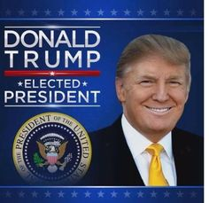 Donald J Trump is elected the 45th President of the United States of America...:-)