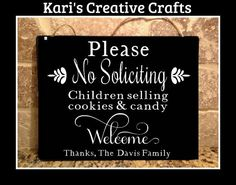 This is a no solicitation sign. Hate people knocking at your door selling anything from magazines to frozen meat....this will help stop the problem!!!  If you are like me and still want your local children that are selling Girl Scout Cookies and Candy for local schools then this sign is for you!!!  I am happy to personalize at no additional cost. You can use your  familys last name or I can leave names off the sign. It just depends on how you want it personalized!!  The countdown plaque…