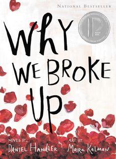 Daniel Handler & Maira Kalman - Why We Broke Up