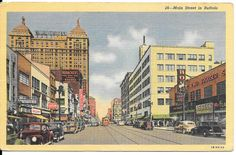 WHISPERS FROM THE PAST VINTAGE POSTCARDS TELL A STORY: Traveling The United States Through Vintage Postcards Buffalo New York Main Street
