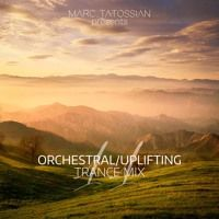 Uplifting/Orchestral Trance Mix 11 by Marc Tatossian on SoundCloud