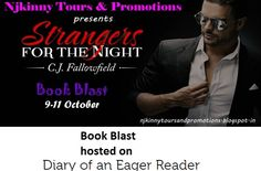 "#BookBlast + #Giveaway #StrangersForTheNight by @CJFallowfield on @LaniMac's blog http://eager-reader.com/2014/10/10/blog-tour-giveaway-strangers-in-the-night-by-c-j-fallowfield  Also Enter the #Giveaway to win $10 Amazon GC, 1 Ebk of ""The Austin Series #1""  #EroticRomance #AdultRomance #BlogTour"