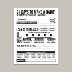 They say it takes twenty-one days to make or break a habit. Are you ready to change something, but you need that extra little motivation to keep you