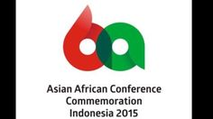60 Years of Asia Africa Conference, Bandung (Indonesia)