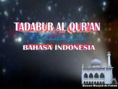 ▶ Taddabur Al Qur'an - Surah Al Kahfi - Terjemahan Bahasa Indonesia 1 of 7 - YouTube