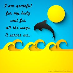 """It's so easy for us to hate our bodies, but that isn't helpful. Finding reasons to be grateful for the body you have will help you get more inspired about taking care of it and treating it well - from """"20 Great Weight Loss Affirmations"""""""