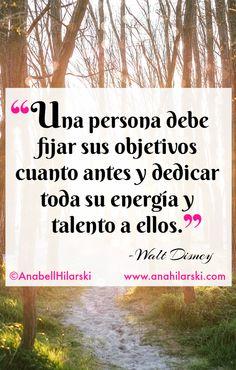 """""""Una persona debe fijar sus objetivos cuanto antes y dedicar toda su energía y talento a ellos."""" -Walt Disney #frases #emprendedores"""
