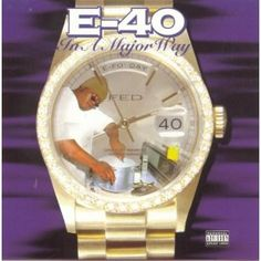 E-40 IN A MAJOR WAY COVER