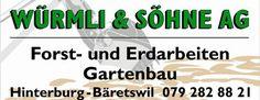 Würmli & Söhne AG, Bäretswil, Zürich, Gartenbau, Forstarbeiten, Erdarbeiten