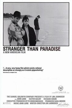 Stranger Than Paradise is a 1984 Comedy, Drama film directed by Jim Jarmusch and starring John Lurie, Eszter Balint. Best Indie Movies, Indie Films, Good Movies, Art Movies, Latest Movies, Film Movie, 1984 Movie, Comedy Movies, Drama Movies