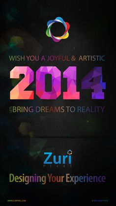 We wish you a joyful and artistic 2014.  Lets dare to bring dreams to reality.