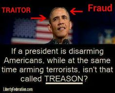 It sure IS TREASON! He is a TYRANT/TRAITOR...etc..!