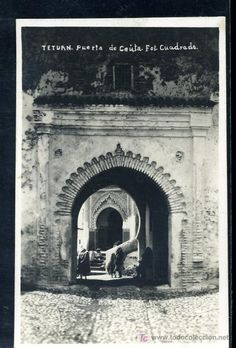 Tetuán, Puerta de Ceuta, Foto Cuadrado, 5 € Things To Do, Nice Things, Islamic Architecture, Marrakech, Old Town, Moroccan, Places, Travel, Vintage Postcards