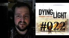 [DE] DYING LIGHT [022] Gefunden: Dawuds Waffe ★ Let's Play Dying Light PC