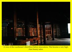 A view of the warehouse's third floor, right above the studio, before renovations. This became a chic beauty salon.