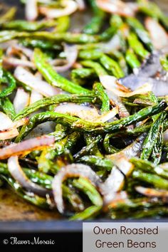 Oven Roasted Green Beans are a healthy, quick and easy side dish that is perfect for Thanksgiving.