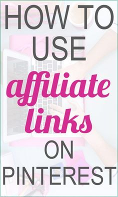 Fabulous tips for affiliate marketing on Pinterest now that affiliate links are allowed again. Every blogger should read this!
