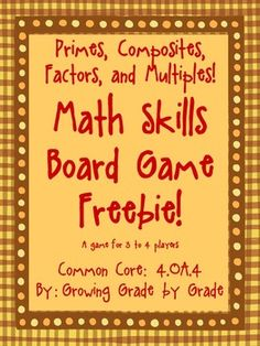 Students will have fun practicing factor/multiple skills, prime/composite identification skills, and the Rules of Divisibility with this simple board game! ~by Growing Grade by Grade Math Board Games, Math Boards, Math Games, Fun Classroom Activities, Math Classroom, Fun Math, Common Core Math Standards, Common Core Curriculum, Math Skills