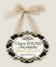 Look what I found on #zulily! 'I Have Found the One' Wall Plaque #zulilyfinds