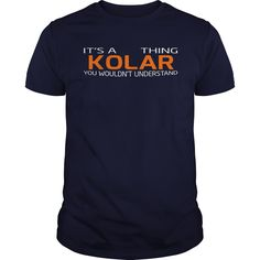 Proud To Be KOLAR Tshirt #gift #ideas #Popular #Everything #Videos #Shop #Animals #pets #Architecture #Art #Cars #motorcycles #Celebrities #DIY #crafts #Design #Education #Entertainment #Food #drink #Gardening #Geek #Hair #beauty #Health #fitness #History #Holidays #events #Home decor #Humor #Illustrations #posters #Kids #parenting #Men #Outdoors #Photography #Products #Quotes #Science #nature #Sports #Tattoos #Technology #Travel #Weddings #Women