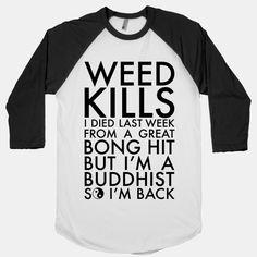 Weed Kills #weed #drugs #buddhist
