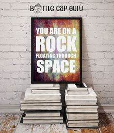 You Are On a Rock Floating Through Space / Inspirational Grunge Poster // Printable, Instant Download