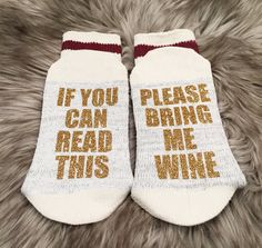 A personal favorite from my Etsy shop https://www.etsy.com/ca/listing/480541649/02-winebeer-socks-bring-me-wine-socks