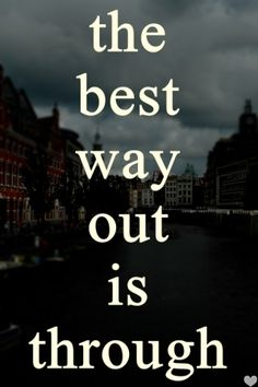 the best way out is through collage for the people