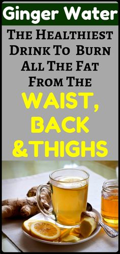 It Is Known As The Ginger Water: The Healthiest Drink For Fat Burn From The Wais. - Health and fitness - Ginger water Reduce Belly Fat, Lose Belly Fat, Lose Fat, Arbonne, Diet Plans To Lose Weight, How To Lose Weight Fast, Losing Weight, Reduce Weight, How To Burn Fat