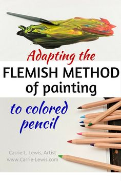 Adapting the Flemish Method to Colored Pencil