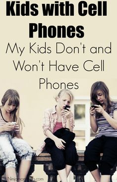 why kids should have cell phones Should kids have cell phones sure, with a few important restrictions a compromise is in order kids as young as 11 may benefit from a smartphone simply because it will allow their parents to track their location the child can also summon for help if in danger.