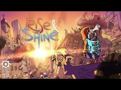 Rise and Shine - Gameplay Trailer - YouTube