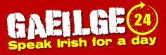 Gaeilge24 2014 lógó Study Abroad, Dublin, Irish, School, Irish Language, Ireland