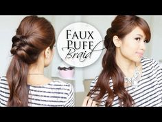 Faux Puff Braid How-to Video Tutorial by Bebexo.  Easy 5 minute hairstyle.