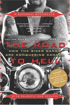 The Road to Hell: How the Biker Gangs Are Conquering Canada by Julian Sher http://www.amazon.ca/dp/0676975992/ref=cm_sw_r_pi_dp_IUjiub0ZSQB0M