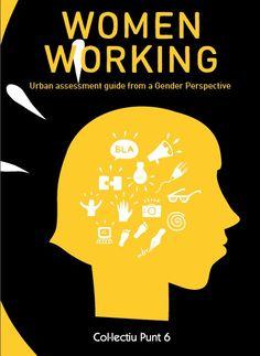 #PUBLICACION #COMUNITARIO #GENERO #CROWDFUNDING - La guía Mujeres Trabajando es una herramienta de empoderamiento para que las mujeres participen en procesos transformadores en el ámbito del urbanismo, y donde sean agentes activas en el análisis y la mejora del entorno donde viven. Crowdfunding Verkami: http://www.verkami.com/projects/12247-mujeres-trabajando/