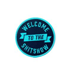 Step right up and enter the bigtop shitshow with this WTTS sew on patch from your favorite ringleaders of debauchery and bad decisions: us. It's the greatest (shit)show on earth. Cool Patches, Pin And Patches, Sew On Patches, Iron On Patches, The Chivery, Crazy Ex Girlfriends, Schitts Creek, Morale Patch, The Villain