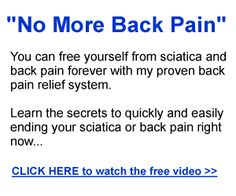 Lower Back Pain Relief | Neck Pain Relief | Sciatica Pain Relief — Back pain tips on how to determine the causes of pain in lower back, how to get rid of lower back pain, what causes neck pain, sciatica pain relief, and the best back pain relief secrets