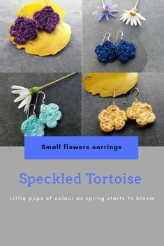 By your pair from me through the order form Flower Earrings, Crochet Earrings, Spring Starts, Order Form, Small Flowers, Crochet Flowers, Tortoise, Bloom, Tortoise Turtle