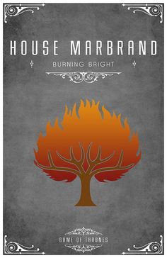 House Marbrand | Motto: Burning Bright | Sigil: a burning tree, orange on smoke | Region: the Westerlands | Seat: Ashemark | Sworn to House Lannister