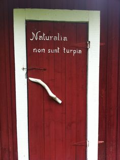 """Written on the door of the toilet. """"Natural things are nothing to be ashamed of"""" Ilmari Kianto, a Finnish author. Natural Things, Nordic Design, Scandinavian Home, Finland, Toilet, Author, Doors, Writing, Live"""